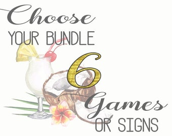 Choose Any 6 Games or Signs