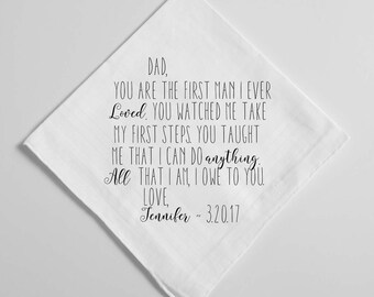 Wedding Handkerchief, Father of the Bride Handkerchief, First man I ever loved, Dad Handkerchief, Hankie,  Printed Custom Handkerchief, 39