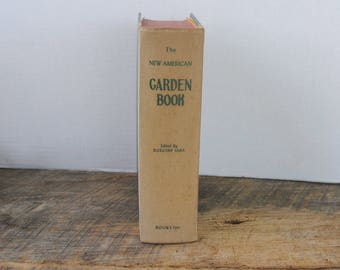 Vintage The New American Garden Book Dorothy Sara 1954