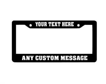 Custom License Plate Frame | Personalized License Plate Frame | Funny License Plates | Auto License Plate Holder | Car accessories