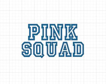 Pink Squad - Iron On Vinyl Decal Heat Transfer