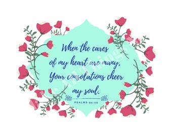 Psalm 94:19 Floral Graphic Printable