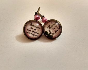 """Cabochon earrings, """"MOM you're the best, MOM you love forever"""""""