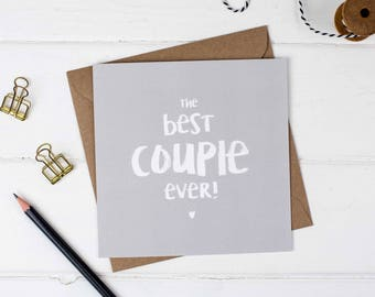 The Best Couple Ever Greeting Card - Engagement Card - Anniversary Card - Wedding Card
