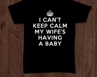 My wife's having a baby t-shirt tee shirt tshirt Christmas dad father daddy family father's day grandfather family gift best father to be