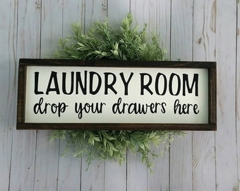 Laundry Room - Drop Your Drawers Here - Laundry Sign - Laundry Room Sign - Framed Sign - Laundry Room Decor - Funny Laundry Sign