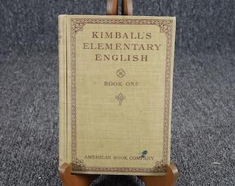 Kimball's Elementary English Book One By Lillian Kimball C.1911