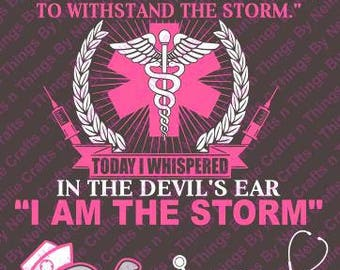 Nurse-I am the Storm SVG