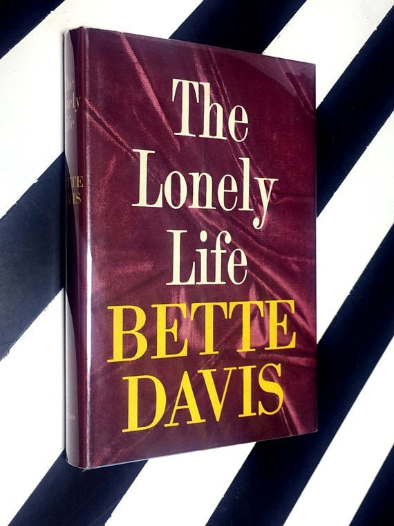 The Lonely Life by Bette Davis (1962) hardcover book