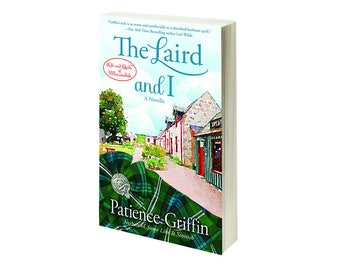 Personalized, Signed Copy of The Laird and I, book #2.5 in the Kilts and Quilts series (A Whussendale novella) by Patience Griffin