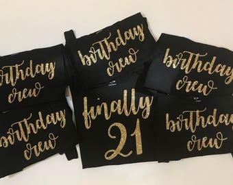 Birthday Crew Group of 7+ Finally 21 Glitter Custom Glam | Birthday Bedazzled Shirt | 21st Birthday Shirt