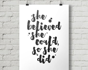 She Believed She Could So She Did - Inspirational Quote Typography Poster Printable
