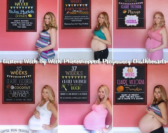 Pregnancy Chalkboards - Personalized Week By Week  - Photoshopped - Weekly Pregnancy Chalkboard Sign - Various Packages - Customized