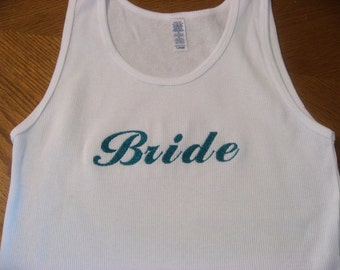 Bride Bridesmaid and More Custom Tank Top for the Wedding Party