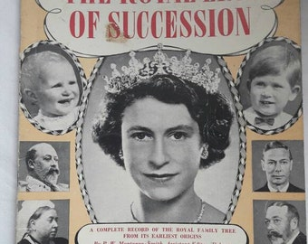The Royal Line of Succession, Patrick W Montague-Smith, Pitkins series, vintage book, 1950's paperback, Royal family collectible, gift.