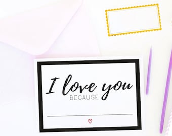Valentines Day Card // I Love You Because // Fill In The Blank // Just Because // Sweetest's Day // Miss You // Anniversary // The Busy Bee