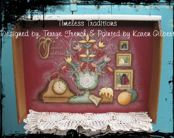 Timeless Traditions painted by Karen Gilbert for Painting with Friends. E-Pattern