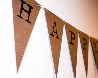 Happy Birthday Man Banner - Personalized Bunting (Sign, Flags, Pennants) Masculine Kraft Paper with chevron. Perfect for Party Decoration