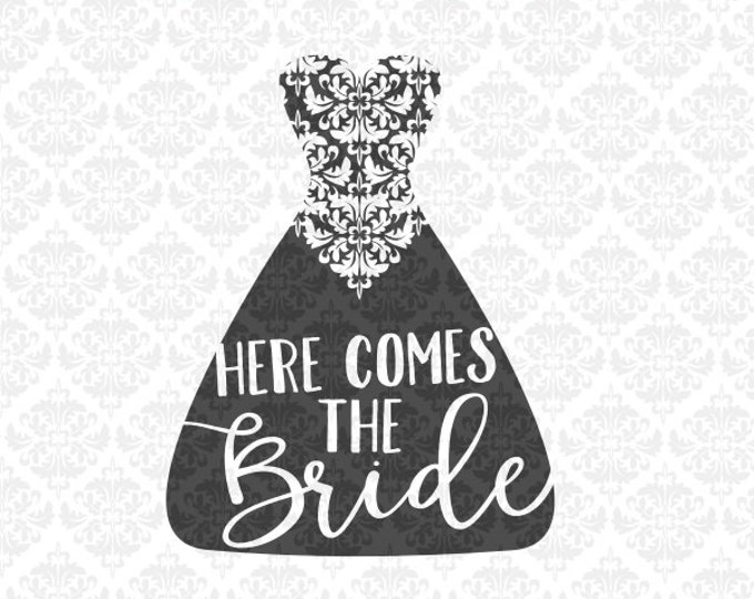 Bride Bridal Wedding Groom Shower Marriage Dress SVG DXF Ai Eps PNG Scalable Vector Instant Download Commercial Cut File Cricut Silhouette