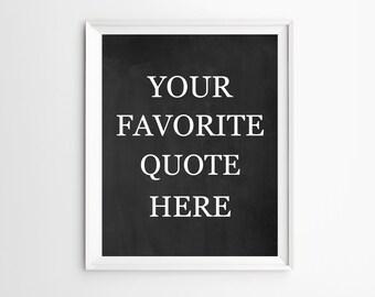 Custom Wall Art, Custom Quote Print, Custom Typography Wall Art, Custom Printable, Chalkboard Custom, Wall Art Prints, Printable Quotes