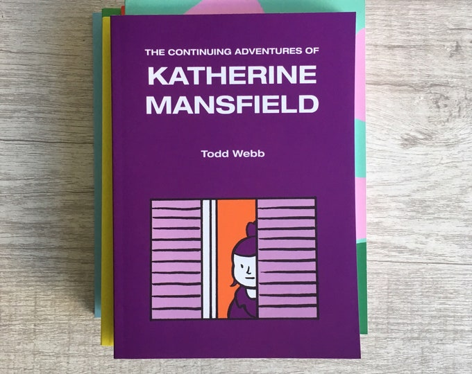 The Continuing Adventures of Katherine Mansfield, Comic Book, 5 x 7 inches, 42 pages, full color, self published, art, comics, literature