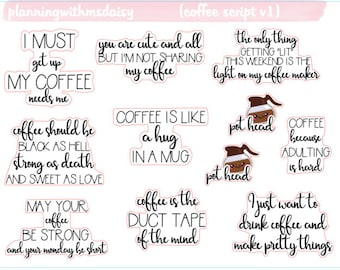 Coffee Quote Stickers - 3 Options