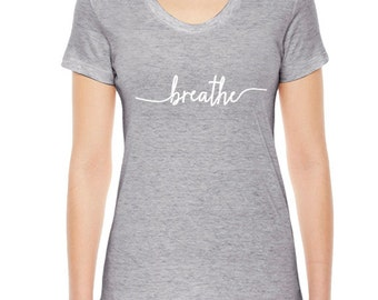 Breathe Yoga T-Shirt, Womens Clothing, Breathe TShirt, Yoga Clothing, Available: S M L Xl