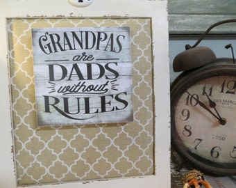 """Wood Sign, """"Grandpa's Are Dad's Without Rules"""", Father's Day, Granddad Birthday Present"""