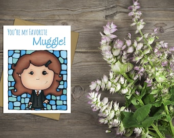 Hermione Greeting Card - Favorite Muggle - Cute Card for Him - Thinking of You - Whimsical Card - Pun Stationary - Sci-fi Movie Card