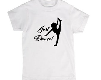 Just Dance Dancer Dancing Trendy Infant Kids Toddler Youth Children T Shirt Many Sizes Colors Custom Jenuine Crafts