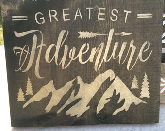 You Are Our Greatest Adventure, wood sign, painted, nursery, gold