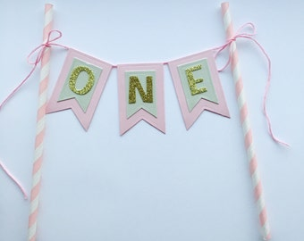 Pink Gold Mint Baby's First Birthday Cake Bunting Topper Baby Girl Birthday 1st Birthday Baby Is One Birthday Decor