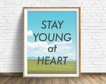 """landscape photography, summer, clouds, quote art, instant download printable art, large wall art, large art, nature print - """"Young at Heart"""""""