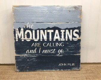 Rustic Pallet Wall Art - John Muir Quote - Pallet Sign - Wood Wall Sign - Gift for Naturalist - Gift for Hiker - Wood Mountain Sign - 14x14