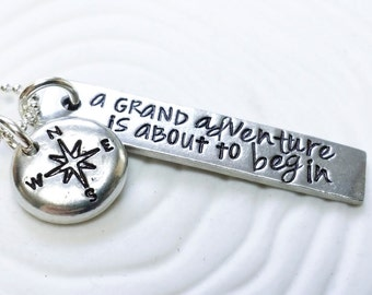 A Grand Adventure is About to Begin - Hand Stamped Personalized Adventure Necklace - Winnie the Pooh Quote - Inspirational Jewelry