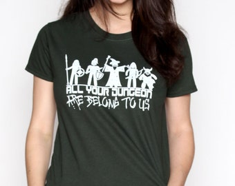 All Your Dungeon are Belong to Us RPG D&D Pathfinder Shirt