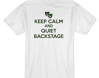 Keep Calm And Quiet Backstage Comedy & Tragedy Masks Image Men's T-shirt