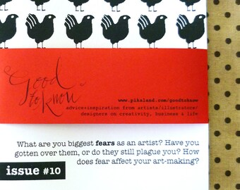 Fear: What is your biggest fear as an artist - Good to Know issue 10