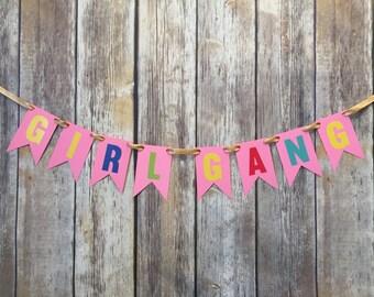 Girl Gang banner, girl tribe banner, girls night out, bridesmaid banner, girl power, bachelorette banner, women's retreat