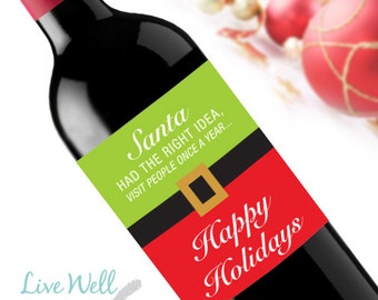 Santa Had The Right Idea Visit People Once a Year - Christmas Wine Labels - Unique Christmas Gift - WEATHERPROOF and REMOVABLE