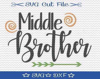 Middle Brother SVG File / SVG Cut File for Silhouette / Little Boy svg / Best Brother svg / New Baby svg / svg Brother