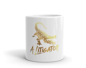 A litigator coffee Mug Lawyer Attorney Funny Alligator
