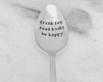 Handstamped vintage for tea, drink tea, read books,  be happy