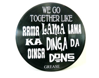 Grease We Go Together song lyrics vinyl on vinyl record music lyric art song lyric art vinyl record art music lovers gift