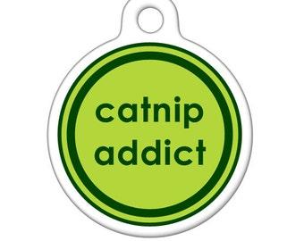 Pet ID Tag - Catnip Addict Pet Tag, Cat Tag