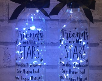 Wine bottle with lights, friends are like stars, you dont always see them but you know they're always there
