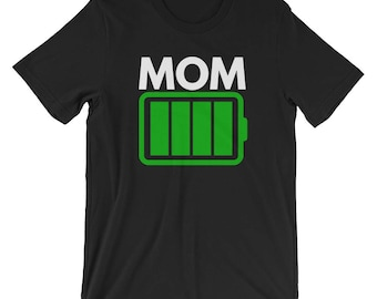 Mom Low Battery T-shirt Funny Tee