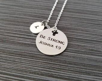 Joshua 1:9 Necklace - Be Strong Necklace - Religious Necklace - Inspirational Necklace - Cross Necklace - Christian Necklace Bible Verse