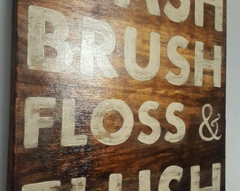 Wash Brush Floss and Flush Wood Sign, Bathroom Sign, Bathroom Decor