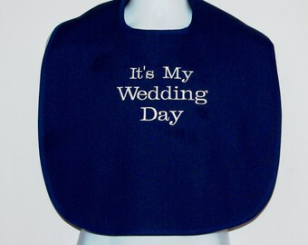 Adult Bib, Gag Gift For Groom, My Wedding Day, Bachelor Gift, Bridal Wedding Shower, Bridesmaid, No Shipping Fee, Ready To Ship AGFT 632